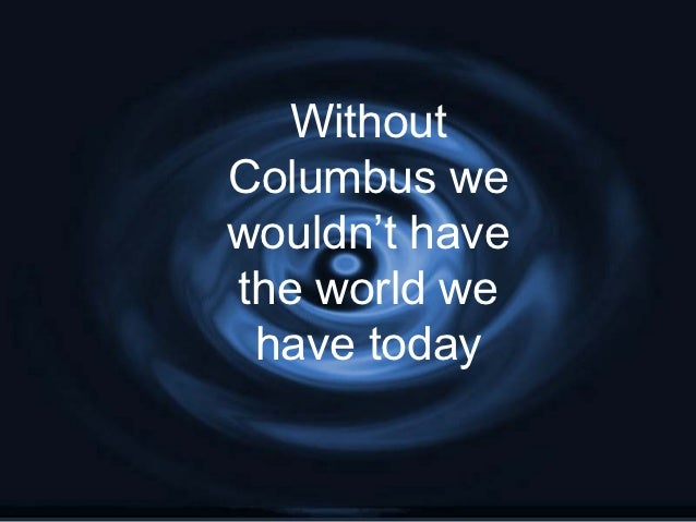 columbus was no hero Get an answer for 'was columbus a hero for the new world or a villainwas columbus a hero for the new world or a villain.