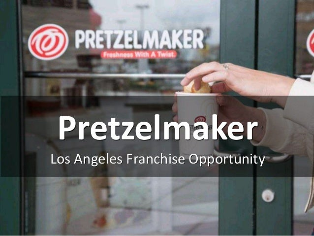 Pretzelmaker Los Angeles Franchise Opportunity