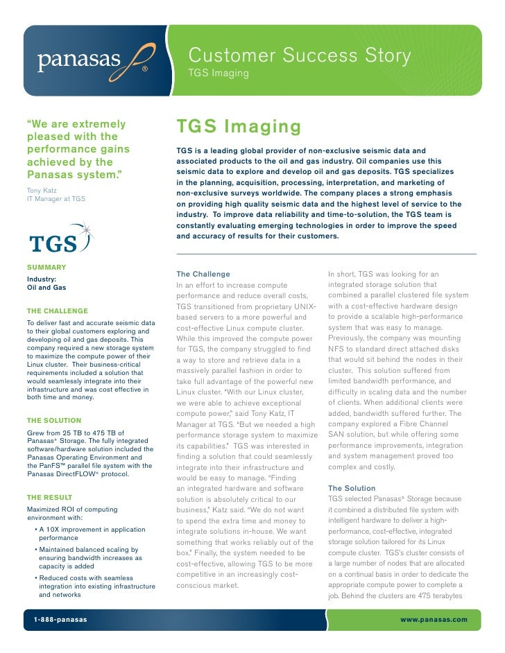 "Customer Success Story                                                  TGS Imaging""We are extremelypleased with the      ..."
