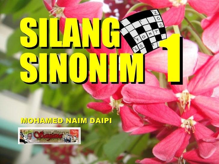 SILANG SINONIM MOHAMED NAIM DAIPI 1