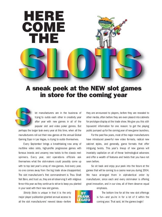 lot manufacturers are in the business of trying to outdo each other in creativity year after year with new games in all of...
