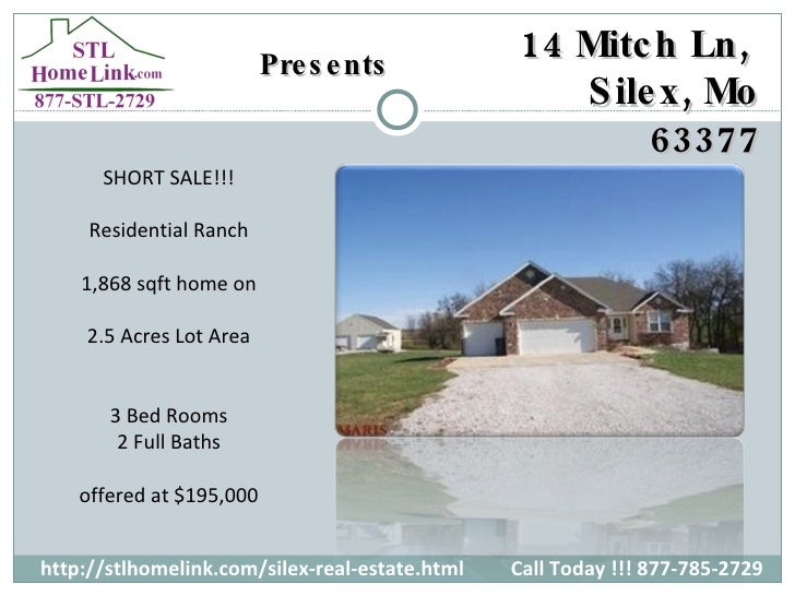 Presents http://stlhomelink.com/silex-real-estate.html Call Today !!! 877-785-2729 SHORT SALE!!! Residential Ranch 1,868 s...