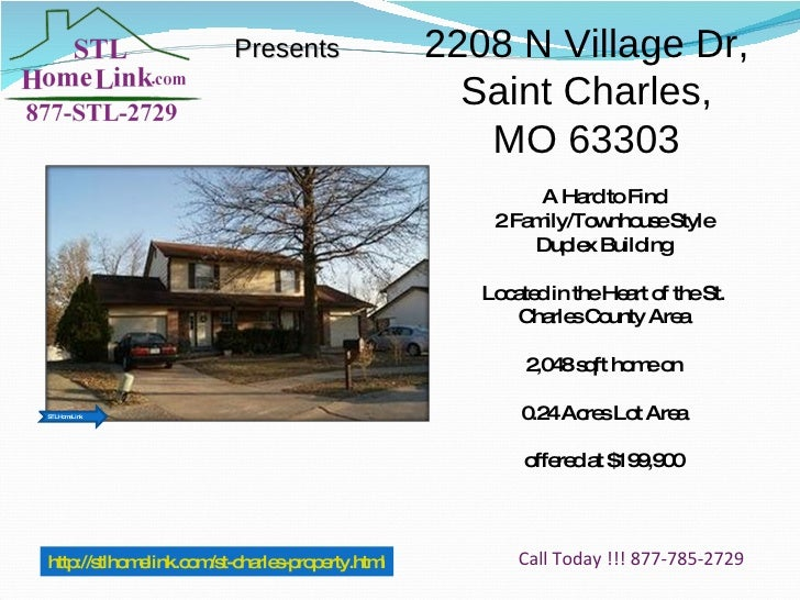Presents http://stlhomelink.com/st-charles-property.html Call Today !!! 877-785-2729 2208 N Village Dr, Saint Charles, MO ...
