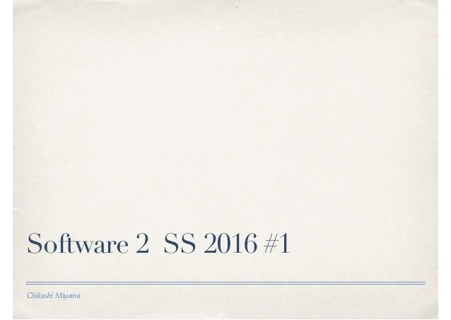 Chikashi Miyama Software 2 SS 2016 #1