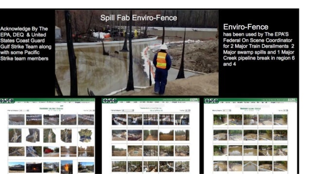 Spill Fab Enviromental Fence A Oleophilic & Hydrophobic Material Oleophilic -Chemistry having a strong affinity for liquid...