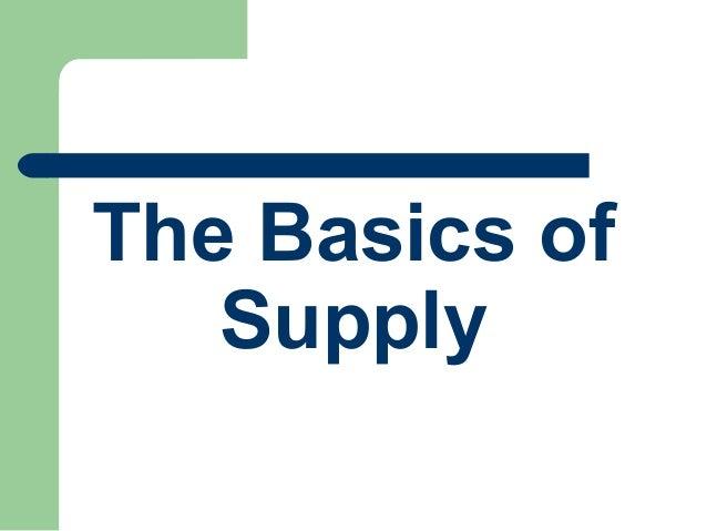 The Basics of Supply
