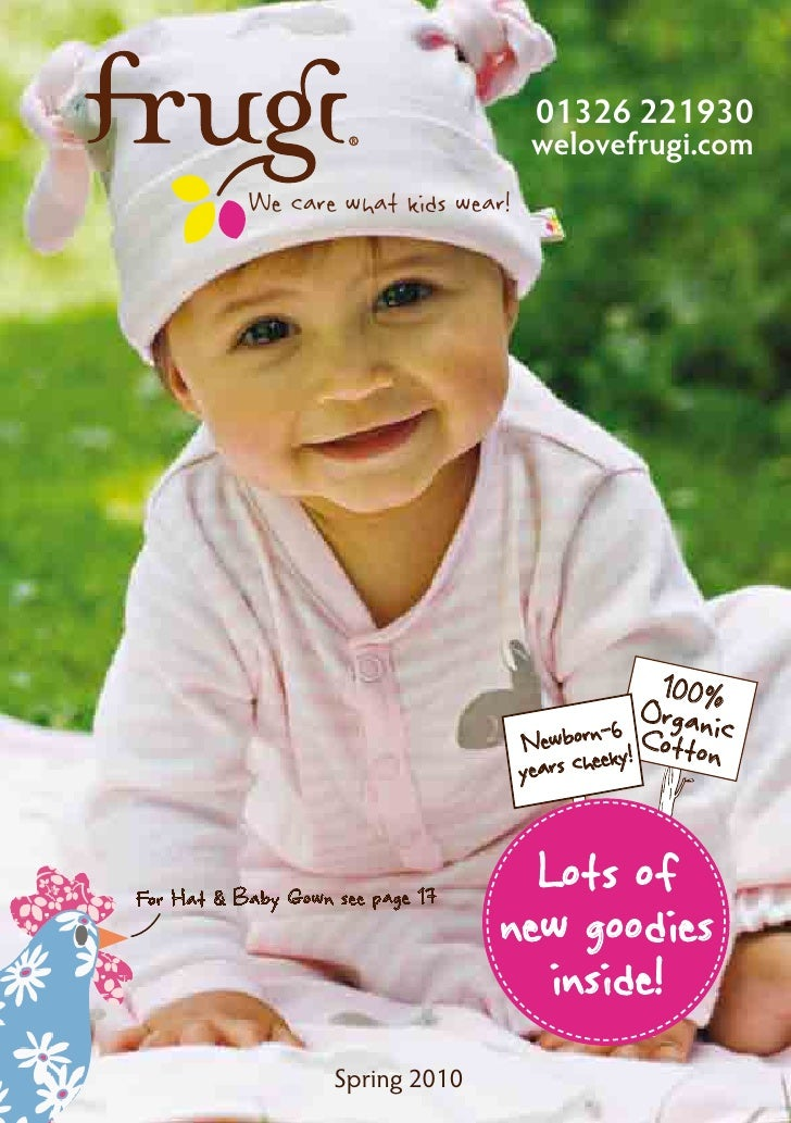 01326 221930                                       welovefrugi.com            We care what kids wear!                     ...