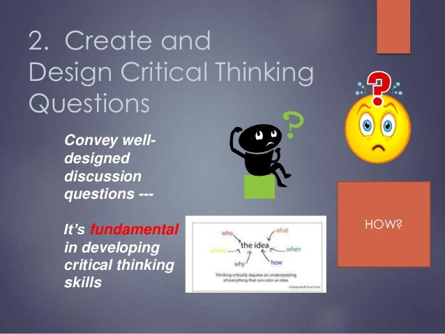 effective critical thinking Most of us have heard about the importance of critical thinking since elementary school, but what is it why is it important how do you do it here's how.