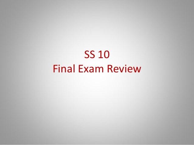 SS 10Final Exam Review