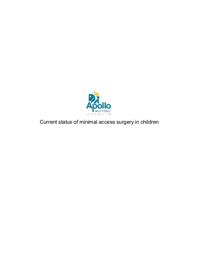 Current status of minimal access surgery in children