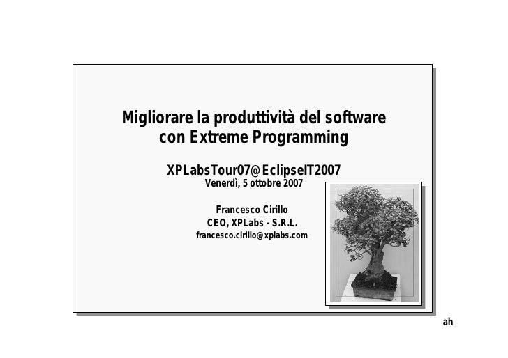 20071005 XPLabs Tour07 @EclipseConf Napoli-IT [ITA]