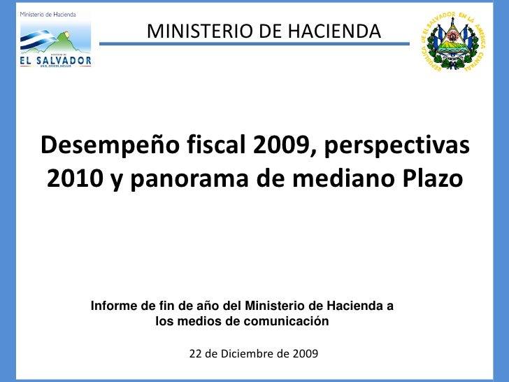 Desempeño fiscal 2009, perspectivas 2010 y panorama de mediano Plazo