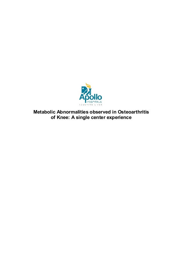 Metabolic Abnormalities observed in Osteoarthritis of Knee: A single center experience