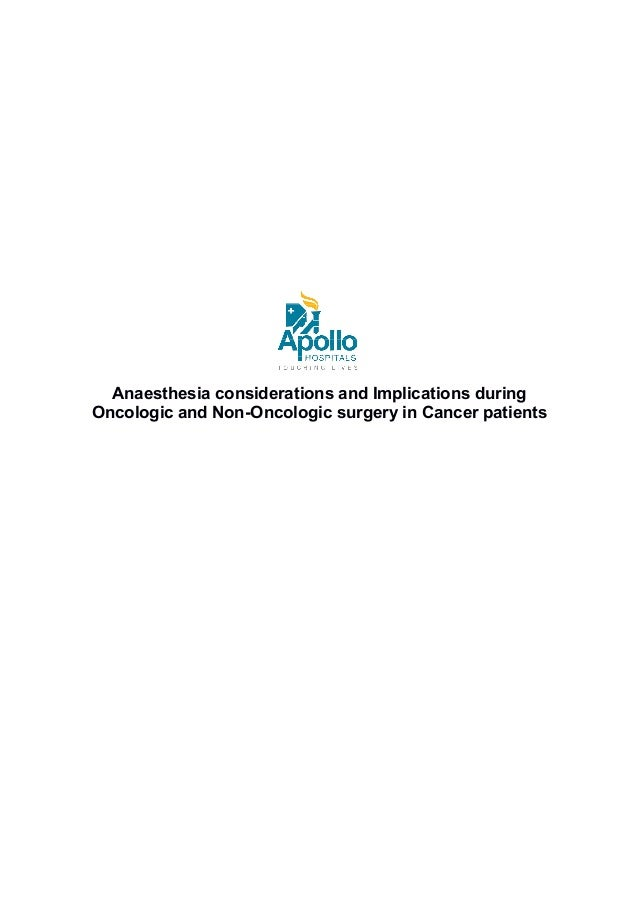 Anaesthesia considerations and Implications during Oncologic and Non-Oncologic surgery in Cancer patients