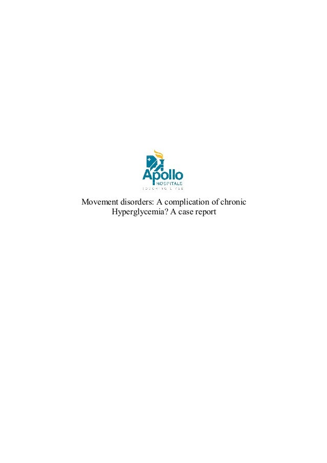 Movement disorders: A complication of chronic Hyperglycemia? A case report
