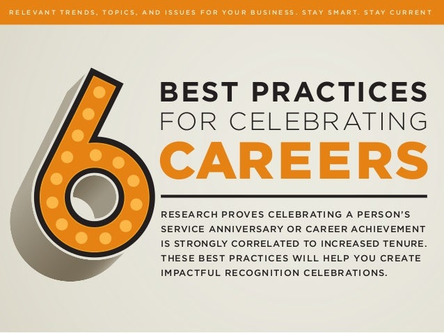 RESEARCH PROVES CELEBRATING A PERSON'S SERVICE ANNIVERSARY OR CAREER ACHIEVEMENT IS STRONGLY CORRELATED TO INCREASED TENUR...