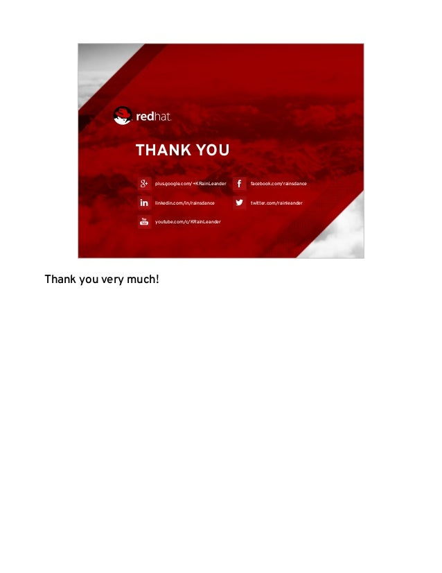 @rainleander @RDOcommunity #Tr ipleO 20 THANK YOU plus.google.com/+KRainLeander linkedin.com/in/rainsdance youtube.com/c/K...