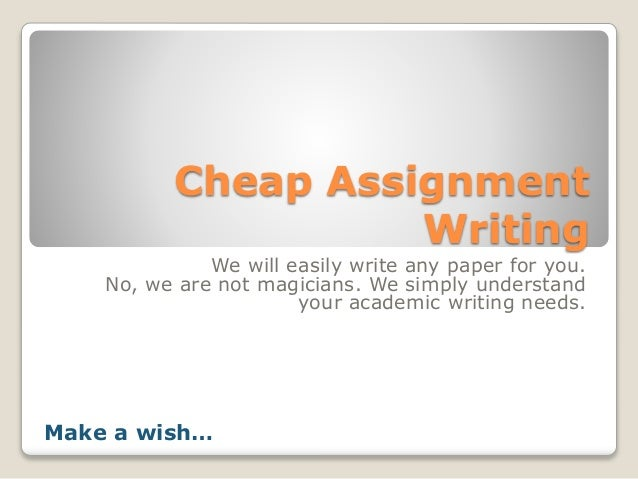 get best and cheap assignment writing service cheap assignment writing we will easily write any paper for you