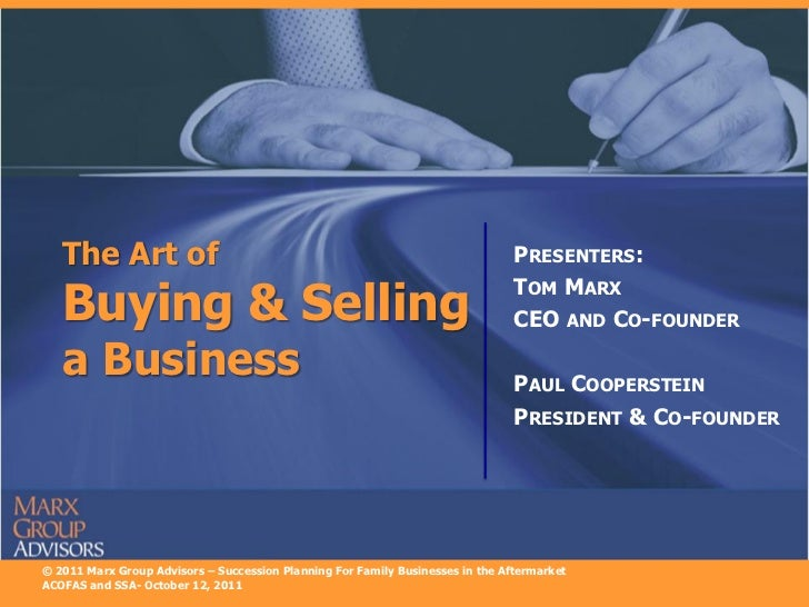 The Art of                                                                   PRESENTERS:   Buying & Selling               ...