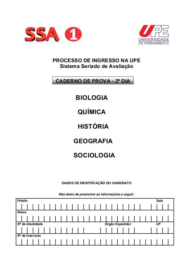 UNIVERSIDADE DE PERNAMBUCO  PROCESSO DE INGRESSO NA UPE Sistema Seriado de Avaliação CADERNO DE PROVA - 2º DIA  BIOLOGIA ...