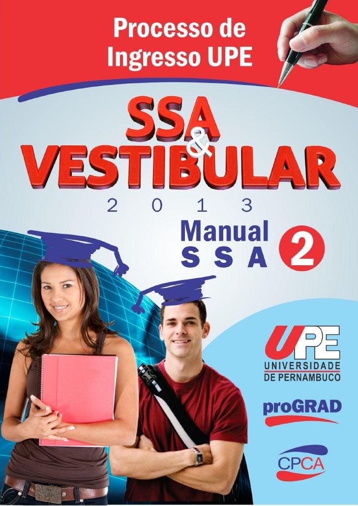 UPE - SISTEMA SERIADO DE AVALIAÇÃO – SSA 2014              TRIÊNIO 2011/2013                   UNIVERSIDADE DE PERNAMBUCO ...