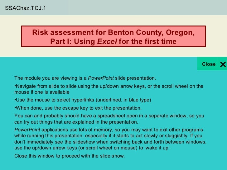 SSAChaz.TCJ.1            Risk assessment for Benton County, Oregon,                 Part I: Using Excel for the first time...