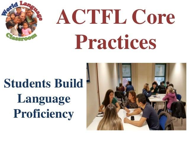 ACTFL Core Practices Students Build Language Proficiency