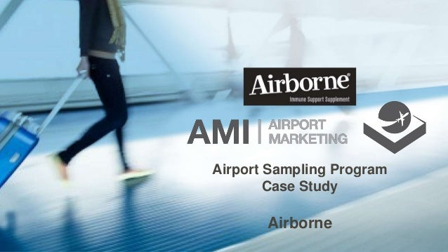 Airport Sampling Program Case Study Airborne