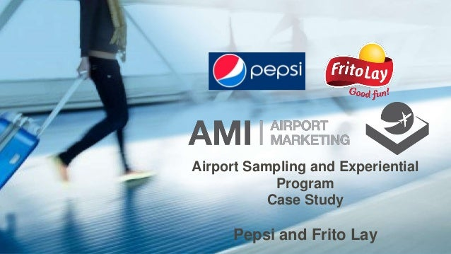 Airport Sampling and Experiential Program Case Study Pepsi and Frito Lay