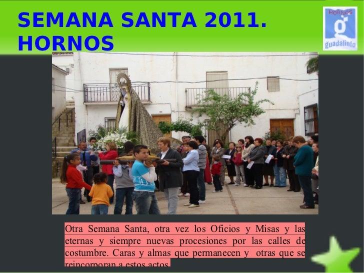 SEMANA SANTA 2011. HORNOS