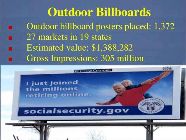 Outdoor Billboards ■ Outdoor billboard posters placed: 1,372 ■ 27 markets in 19 states ■ Estimated value: $1,388,282 ■ Gro...