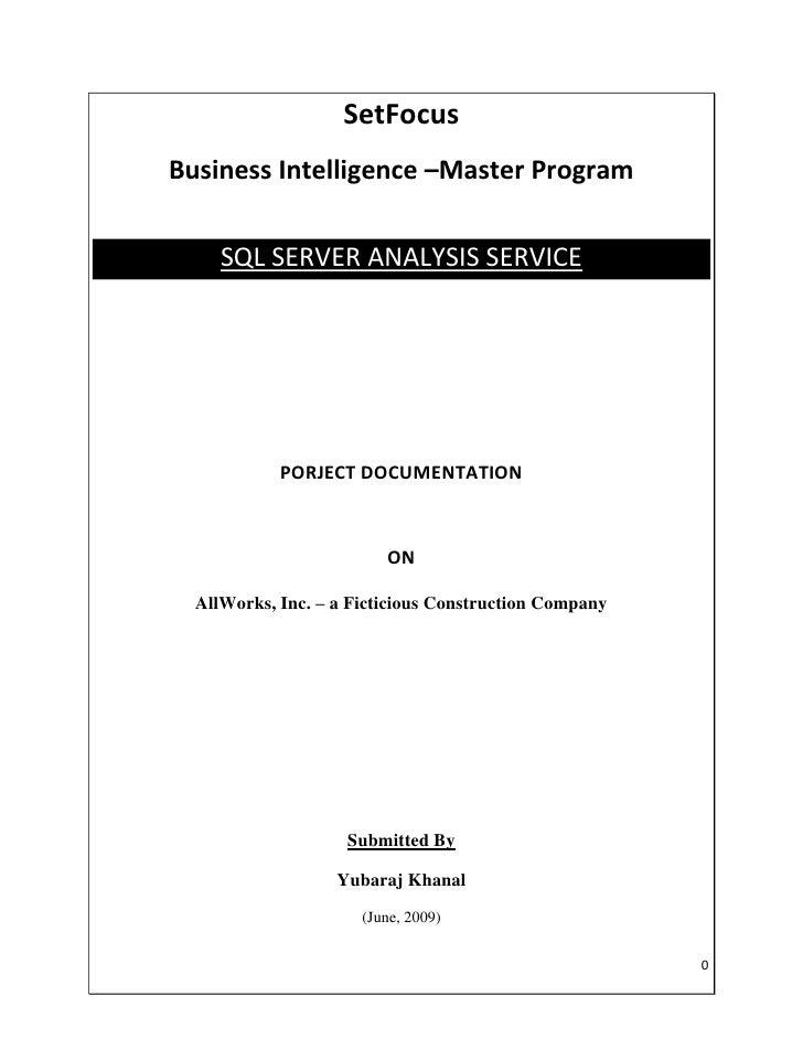 SetFocus Business Intelligence –Master Program        SQL SERVER ANALYSIS SERVICE                 PORJECT DOCUMENTATION   ...
