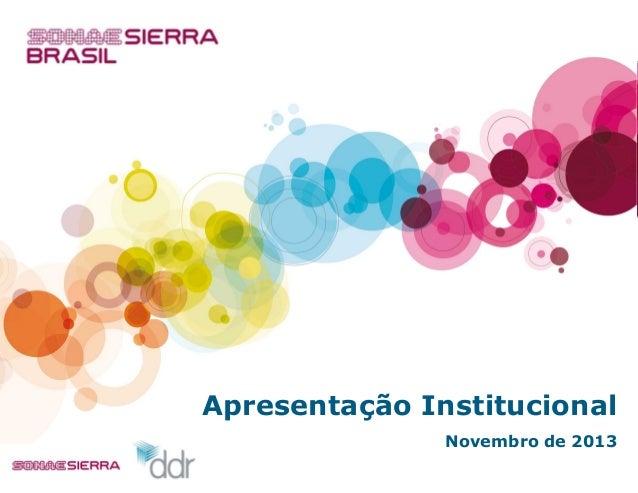 Apresentação Institucional Novembro de 2013