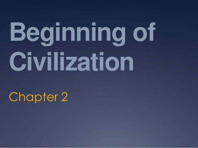 Beginning of Civilization Chapter 2