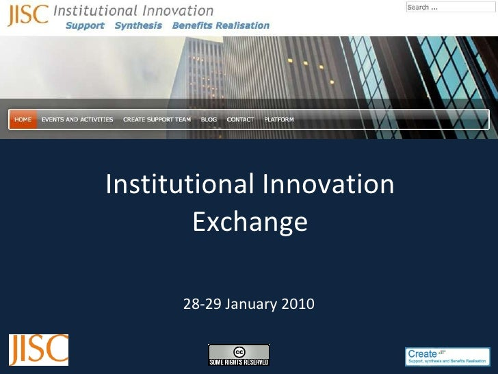 Institutional Innovation Exchange 28-29 January 2010