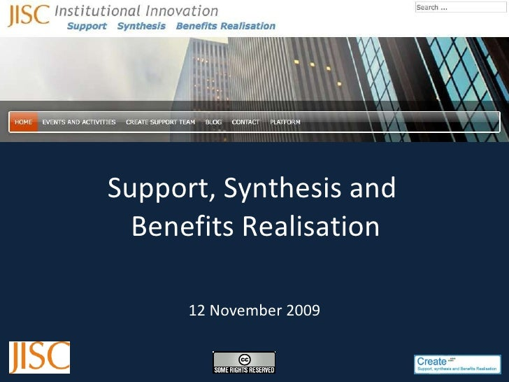 Support, Synthesis and  Benefits Realisation 12 November 2009