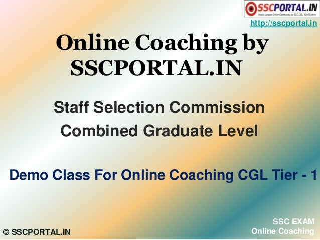 http://sscportal.in  Online Coaching by SSCPORTAL.IN Staff Selection Commission Combined Graduate Level Demo Class For Onl...