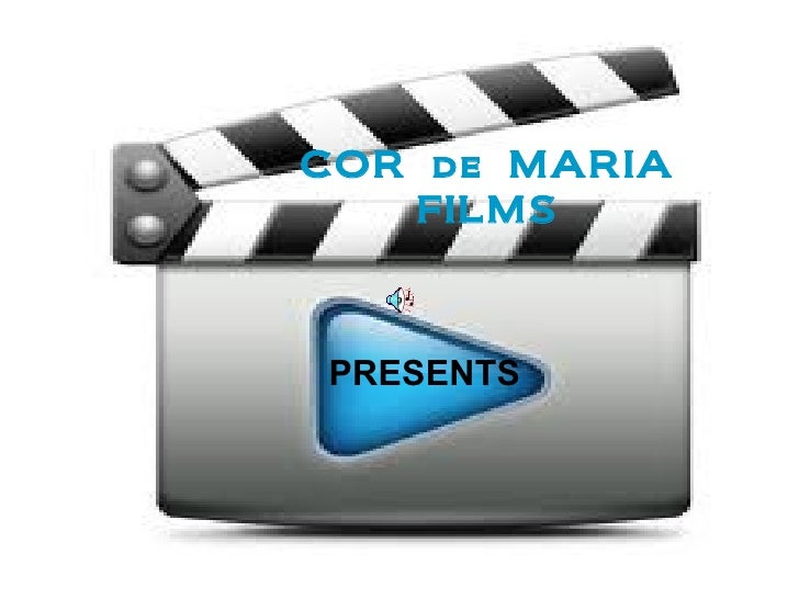COR   de   MARIA FILMS PRESENTS