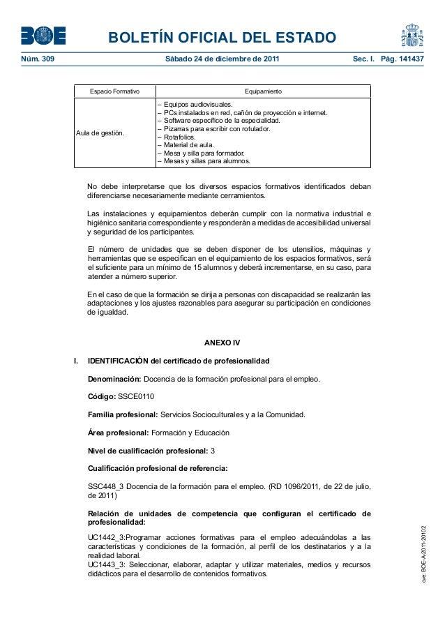 BOLETÍN OFICIAL DEL ESTADO Núm. 309 Sábado 24 de diciembre de 2011 Sec. I. Pág. 141437 Espacio Formativo Equipamiento Au...
