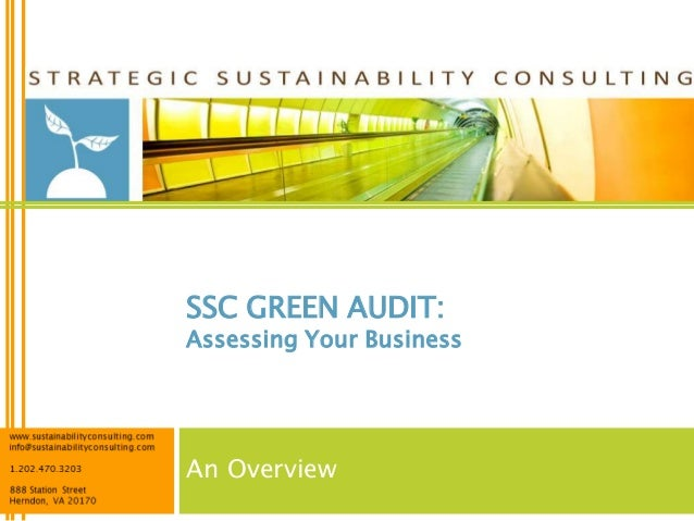 SSC GREEN AUDIT:Assessing Your BusinessAn Overview