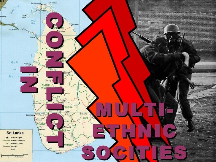 SOCITIES       ETHNIC       MULTI-CON FLIC TCON FLIC T   IN   IN