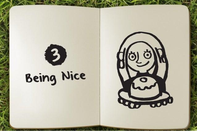 ei ng Nic e  B