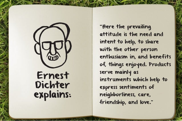 """""""Here the prevailing  attitude is the need and  intent to help, to share  with the other person  enthusiasm in, and benefi..."""
