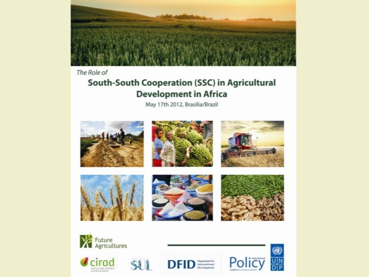 China, Brazil and    agricultural development in Africa.           Trends and contrasts.                               Fré...