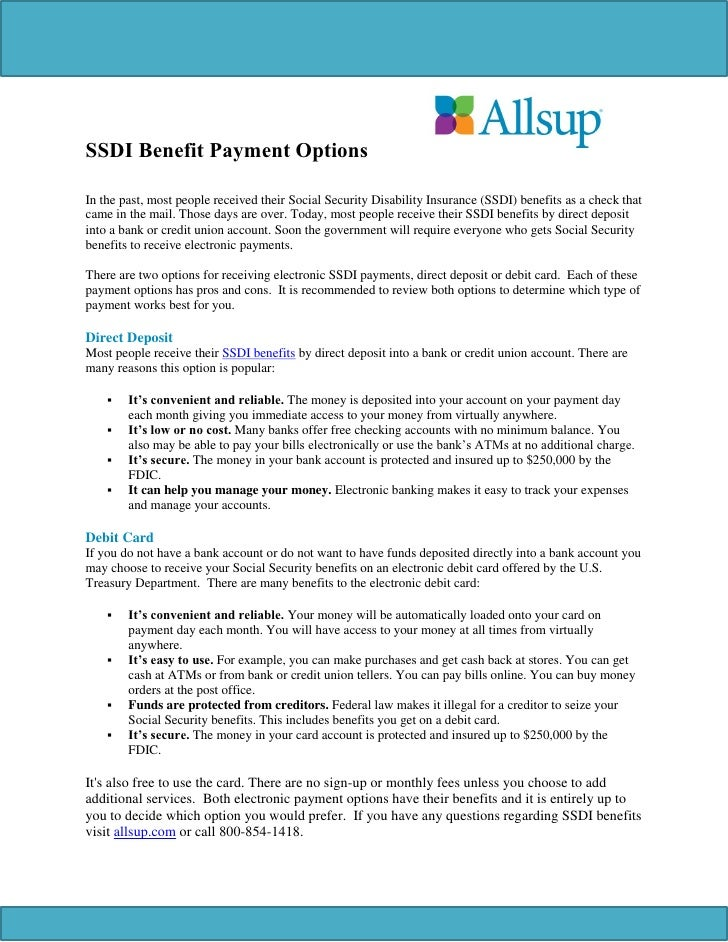 SSDI Benefit Payment OptionsIn the past, most people received their Social Security Disability Insurance (SSDI) benefits a...