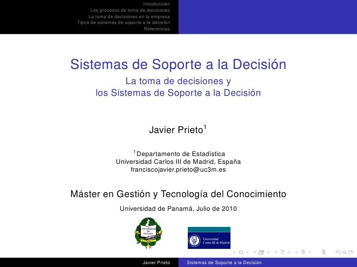 Introducción        Los procesos de toma de decisiones       La toma de decisiones en la empresa  Tipos de sistemas de sop...