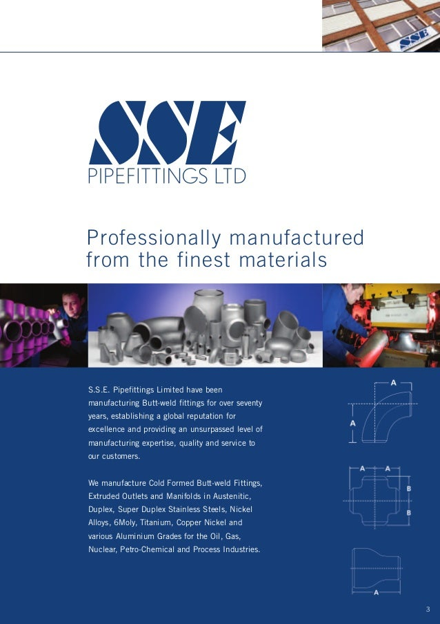 ... 3. Professionally manufacturedfrom the finest materialsS.S.E. Pipefittings ...  sc 1 st  SlideShare & SSE Pipefittings Brochure