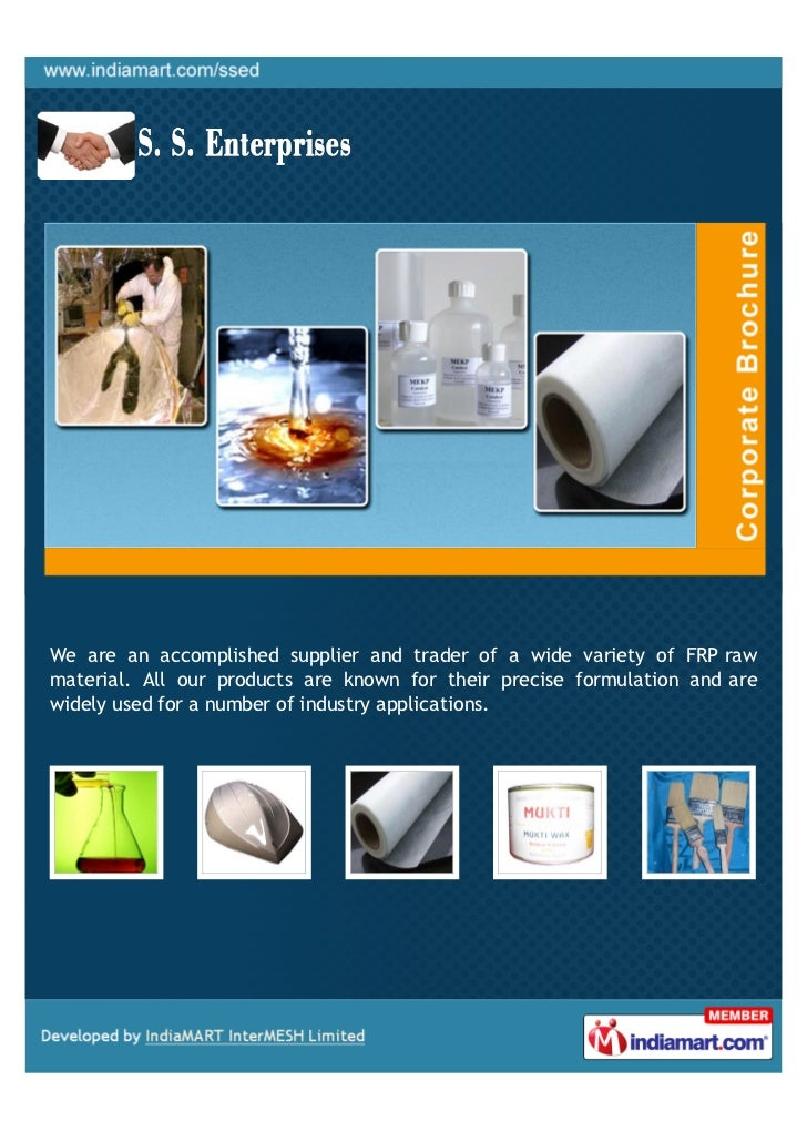 We are an accomplished supplier and trader of a wide variety of FRP rawmaterial. All our products are known for their prec...
