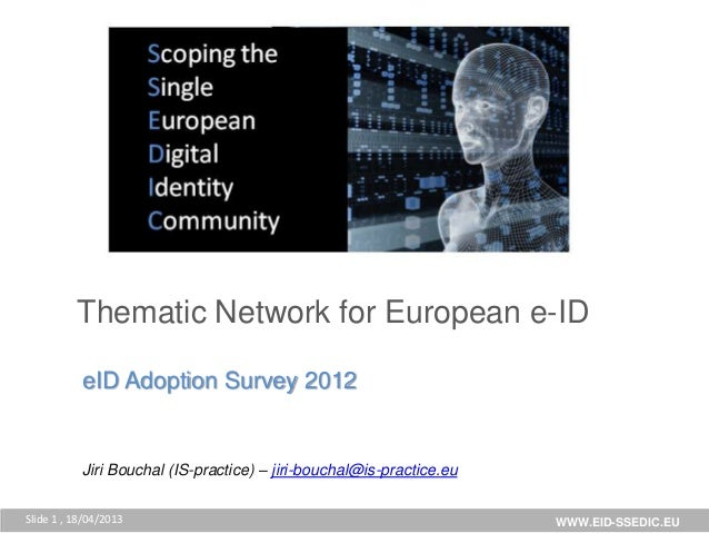 uropean                       Digital                       Community          Thematic aNetwork for European e-ID        ...
