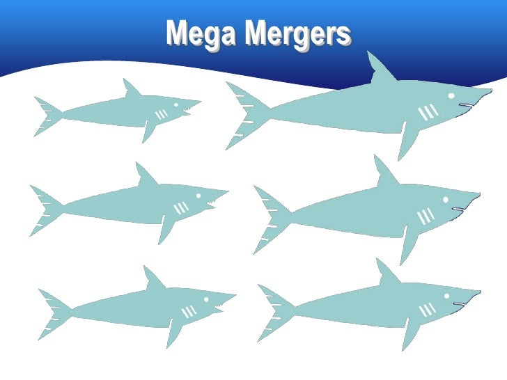 Mega Mergers